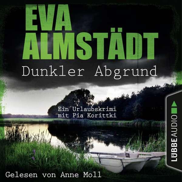 Dunkler Abgrund - Ein Urlaubskrimi mit Pia Korittki (Ungekürzt) von