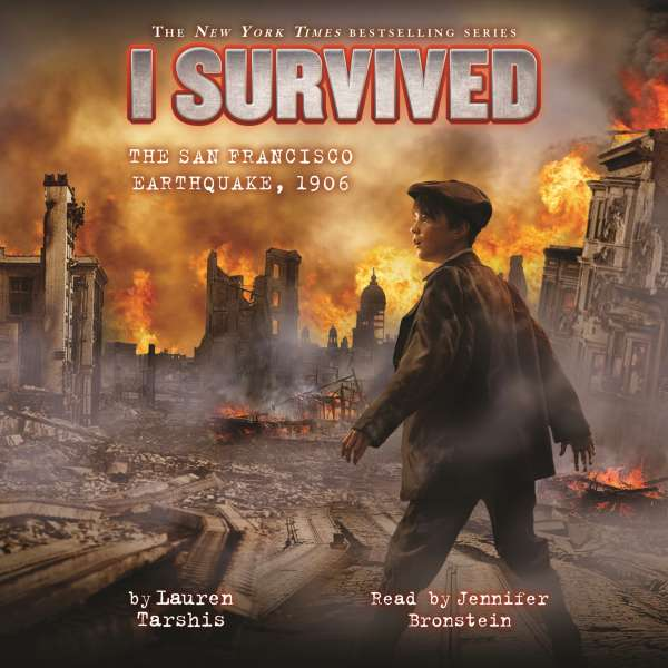 I Survived the San Francisco Earthquake, 1906 - I Survived 5 (Unabridged) von Lauren Tarshis