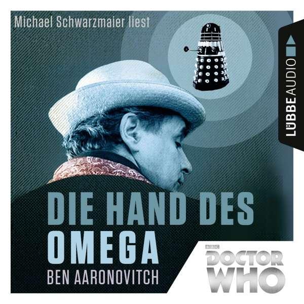 Die Hand des Omega - Doctor Who Romane 1 (Gekürzt) von Ben Aaronovitch