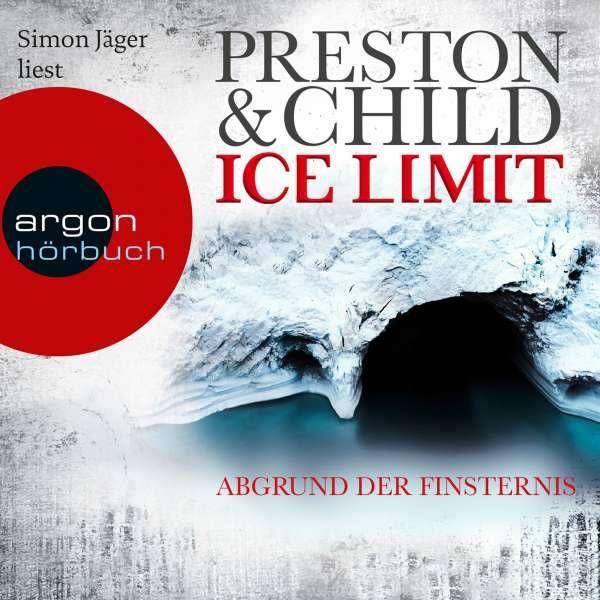 Ice Limit - Abgrund der Finsternis (Gekürzte Lesung) von Douglas Preston