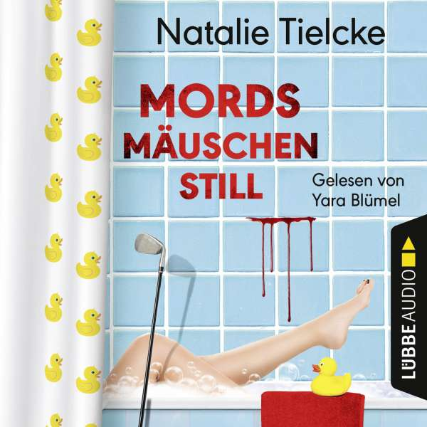 Mordsmäuschenstill von Natalie Tielcke