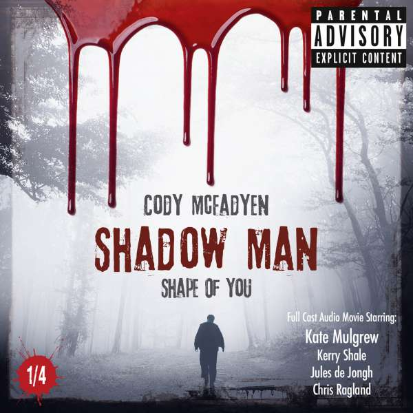 Shadow Man - Shape of You - The Smoky Barrett Audio Movie Series, Pt. 1/4 von Shadow Man