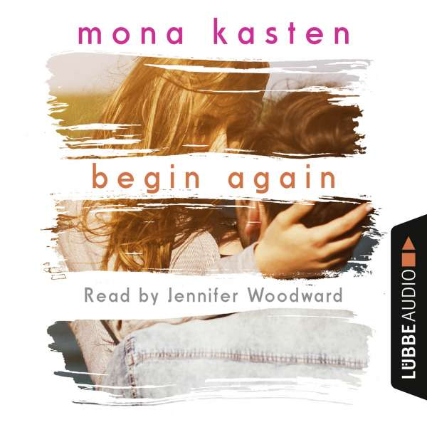 Begin Again (Unabridged) von Mona Kasten