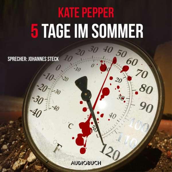 5 Tage im Sommer (Gekürzt) von Kate Pepper