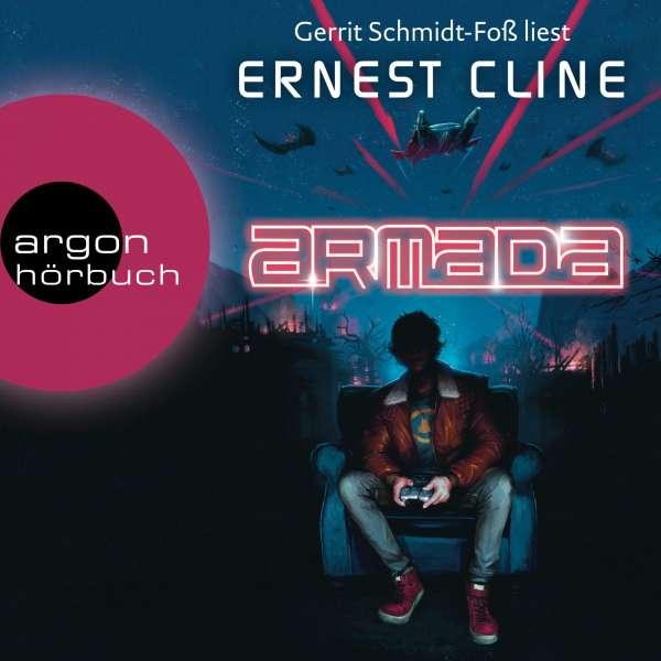 Armada - Nur du kannst die Erde retten (Ungekürzte Lesung) von Ernest Cline