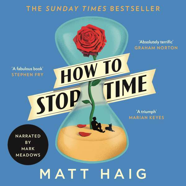 How to Stop Time (Unabridged) von Matt Haig