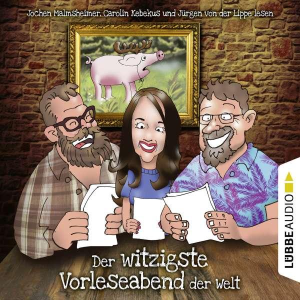 Der witzigste Vorleseabend der Welt (Live-Lesung) von Jürgen von der Lippe