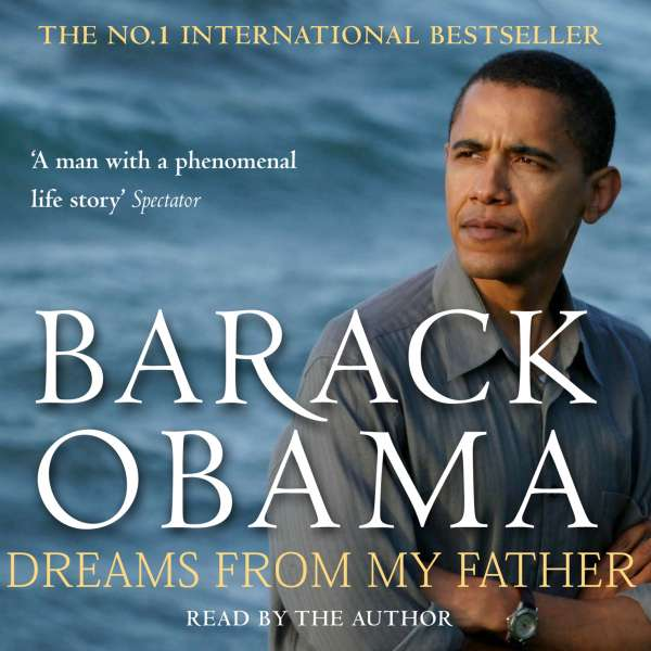 Dreams from My Father (Abridged) von Barack Obama