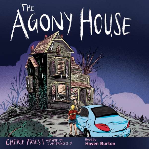 The Agony House (Unabridged) von Cherie Priest