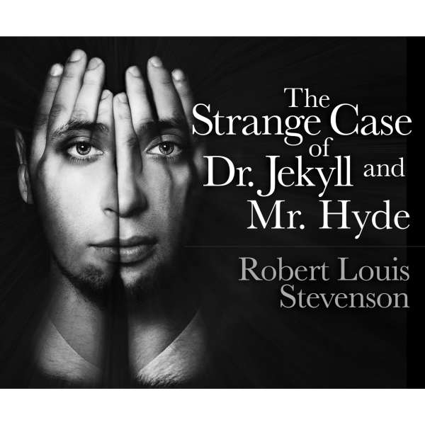 The Strange Case of Dr. Jekyll and Mr. Hyde (Unabridged) von Robert Louis Stevenson