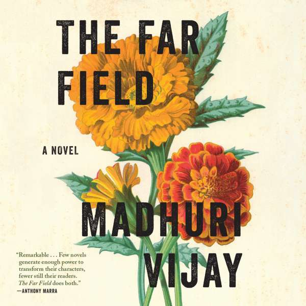 The Far Field (Unabridged) von Madhuri Vijay