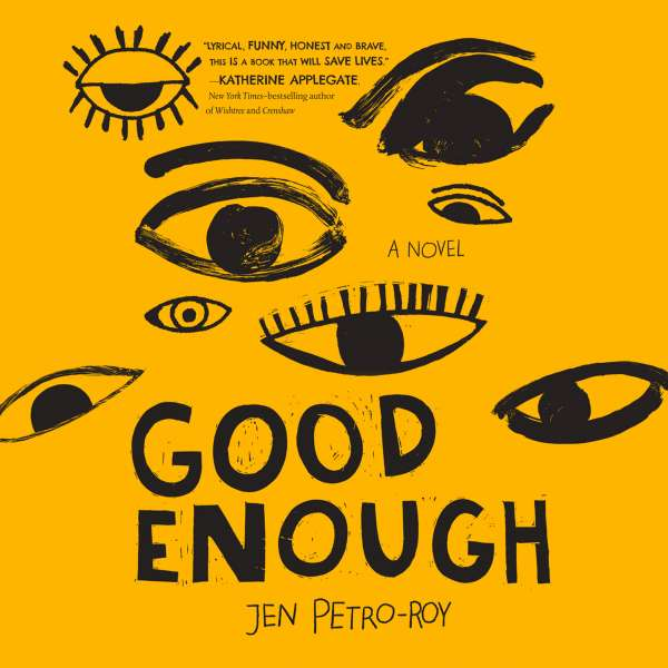 Good Enough (Unabridged) von Jen Petro-Roy