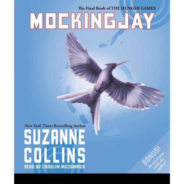 Mockingjay - The Hunger Games, Book 3 (Unabridged) von Suzanne Collins