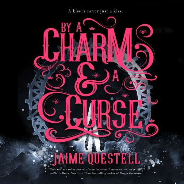 By a Charm and a Curse (Unabridged) von Jaime Questell