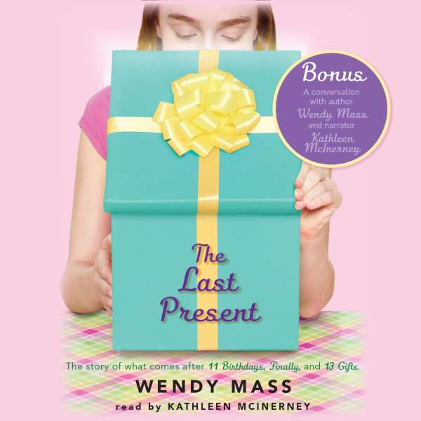 The Last Present - Willow Falls 4 (Unabridged) von Wendy Mass