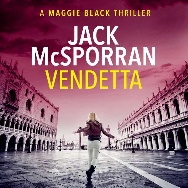 Vendetta - Maggie Black Case Files, Book 1 (Unabridged) von Jack McSporran