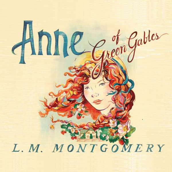 Anne of Green Gables - Anne of Green Gables 1 (Unabridged) von L. M. Montgomery