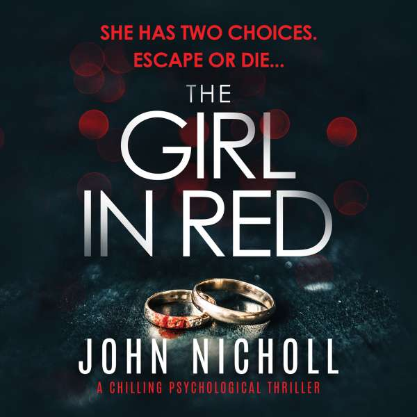 The Girl In Red (Unabridged) von John Nicholl