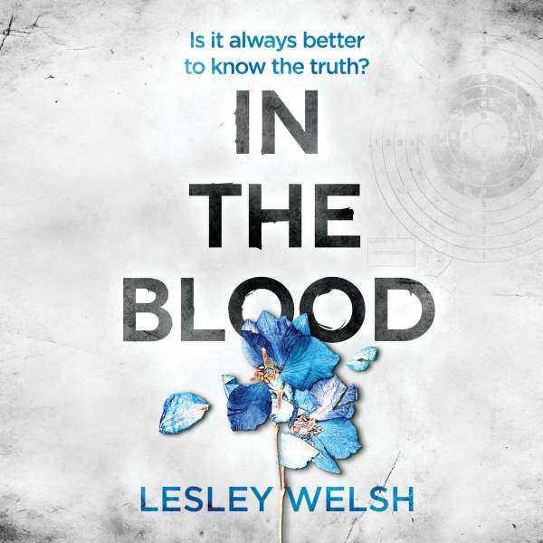 In the Blood - A Breathtaking Thriller (Unabridged) von Lesley Welsh