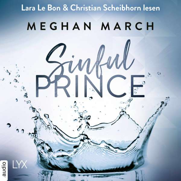 Sinful Prince - Tainted Prince Reihe, Band 2 (Ungekürzt) von Meghan March