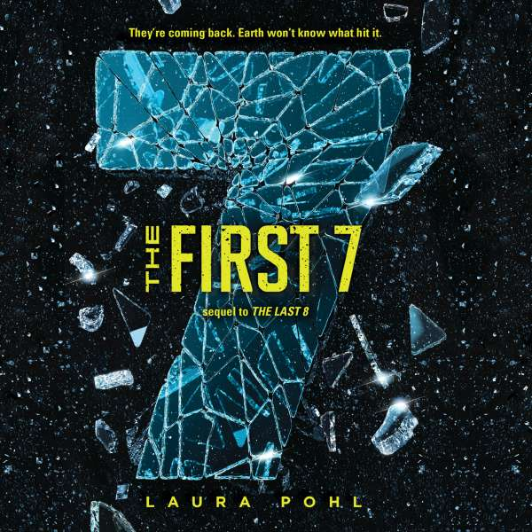 The First 7 - Last 8, Book 2 (Unabridged) von Laura Pohl