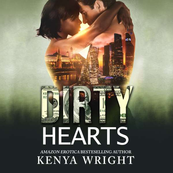 Dirty Hearts - An Interracial Russian Mafia Romance - The Lion and the Mouse Series, Book 3 (Unabridged) von Kenya Wright