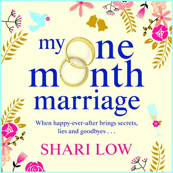 My One Month Marriage - The Brand New Uplifting Page-Turner From #1 Bestseller Shari Low (Unabridged) von Shari Low