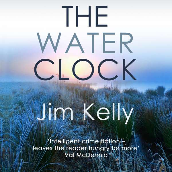 The Water Clock - Dryden Mysteries, Book 1 (Unabridged) von Jim Kelly