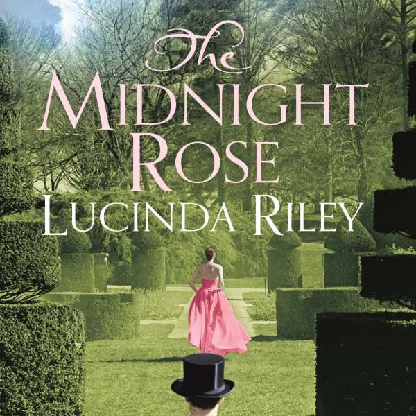 The Midnight Rose (Unabridged) von Lucinda Riley