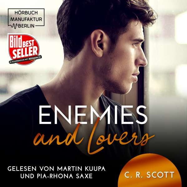 Enemies and Lovers (ungekürzt) von C. R. Scott