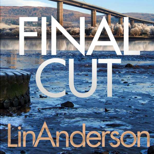 Final Cut - Rhona MacLeod, Book 6 (Unabridged) von Lin Anderson