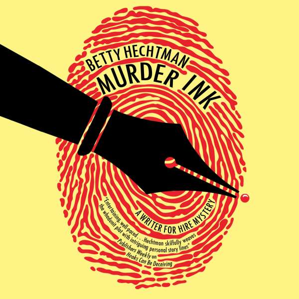 Murder Ink - A Writer for Hire Mystery, Book 1 (Unabridged) von Betty Hechtman