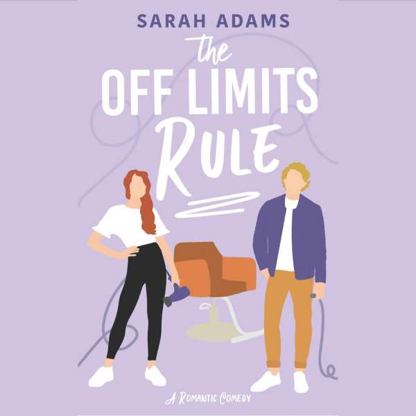 The Off Limits Rule - It Happened in Nashville, Book 1 (Unabridged) von Sarah Adams