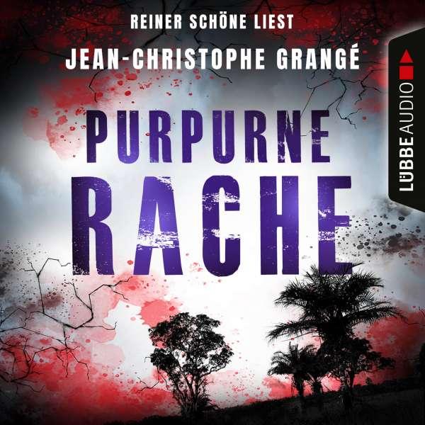 Purpurne Rache von Jean-Christophe Grangé
