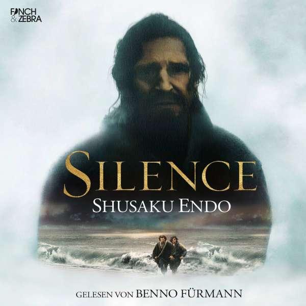 Silence (Ungekürzte Lesung) von Shusaku Endo