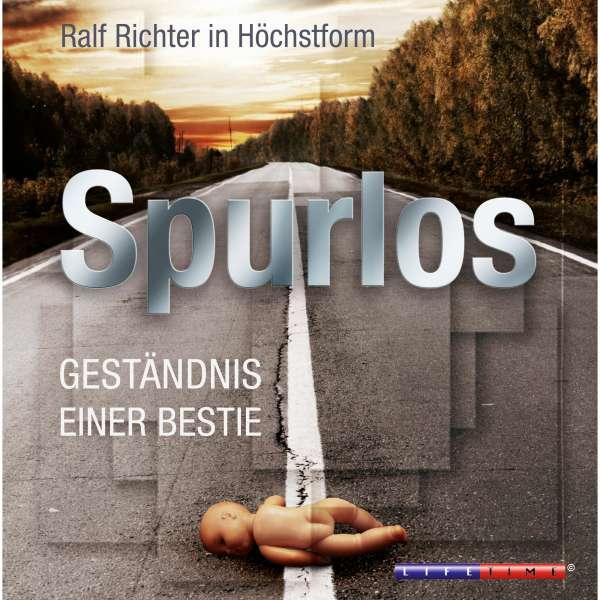 Spurlos (Ungekürzt) von Ralf M. Huhn